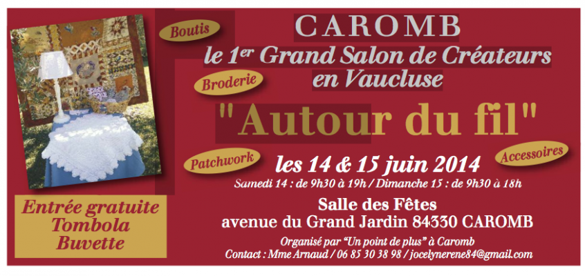 1er Grand Salon des Créateurs en Vaucluse, Caromb
